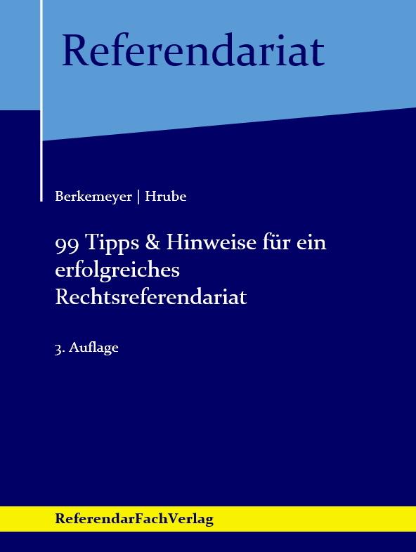 99 tipps hinweise fr ein erfolgreiches rechtsreferendariat - Bewerbung Referendariat Hessen